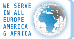 WE SERVE IN ALL EUROPE & AFRICA